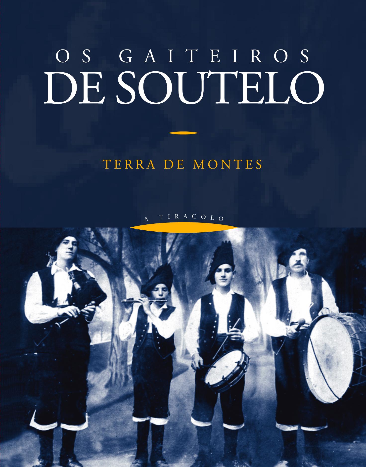 Os Gaiteiros de Soutelo de Montes (1928): Terra de Montes