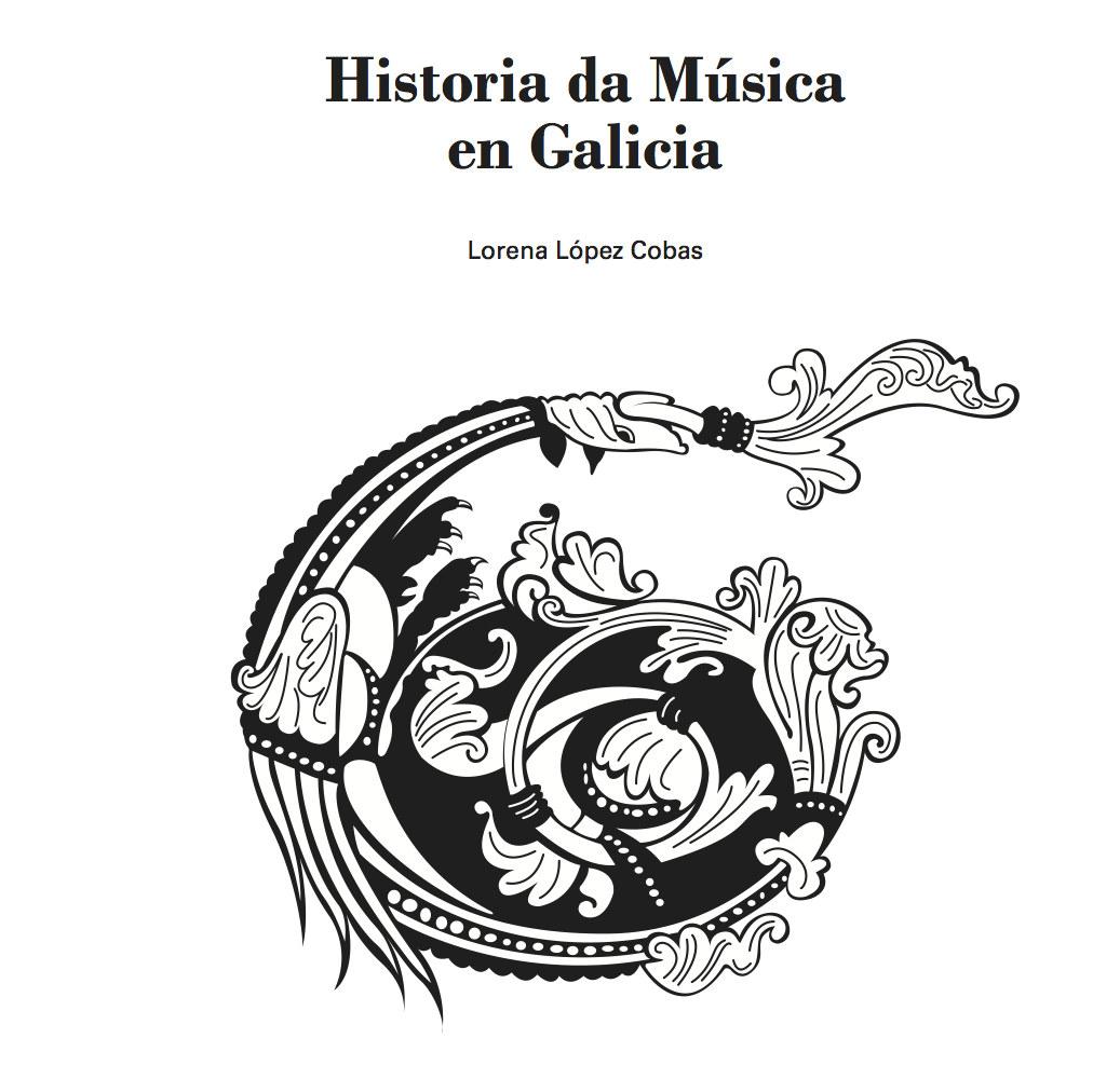 Presentación da Historia da Música en Galicia