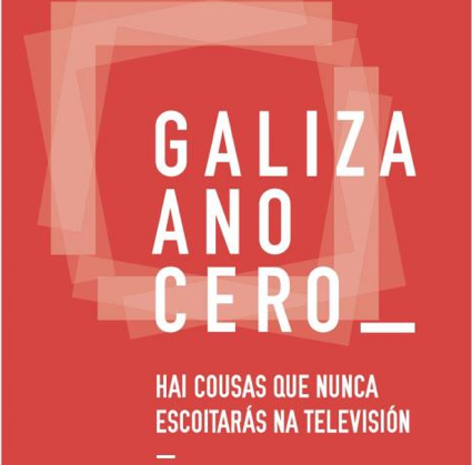 Galiza Ano Cero: outra televisión