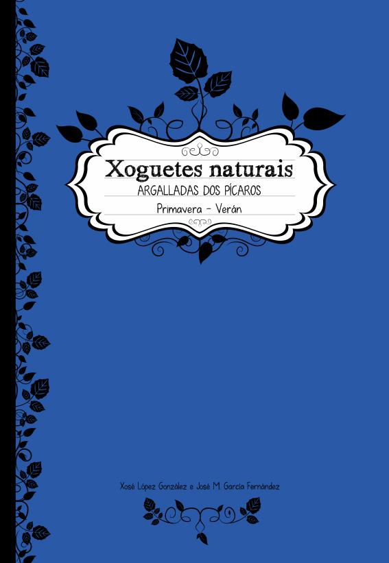 """Dobre presentación do libro """"Xoguetes naturais. Primavera Verán"""""""