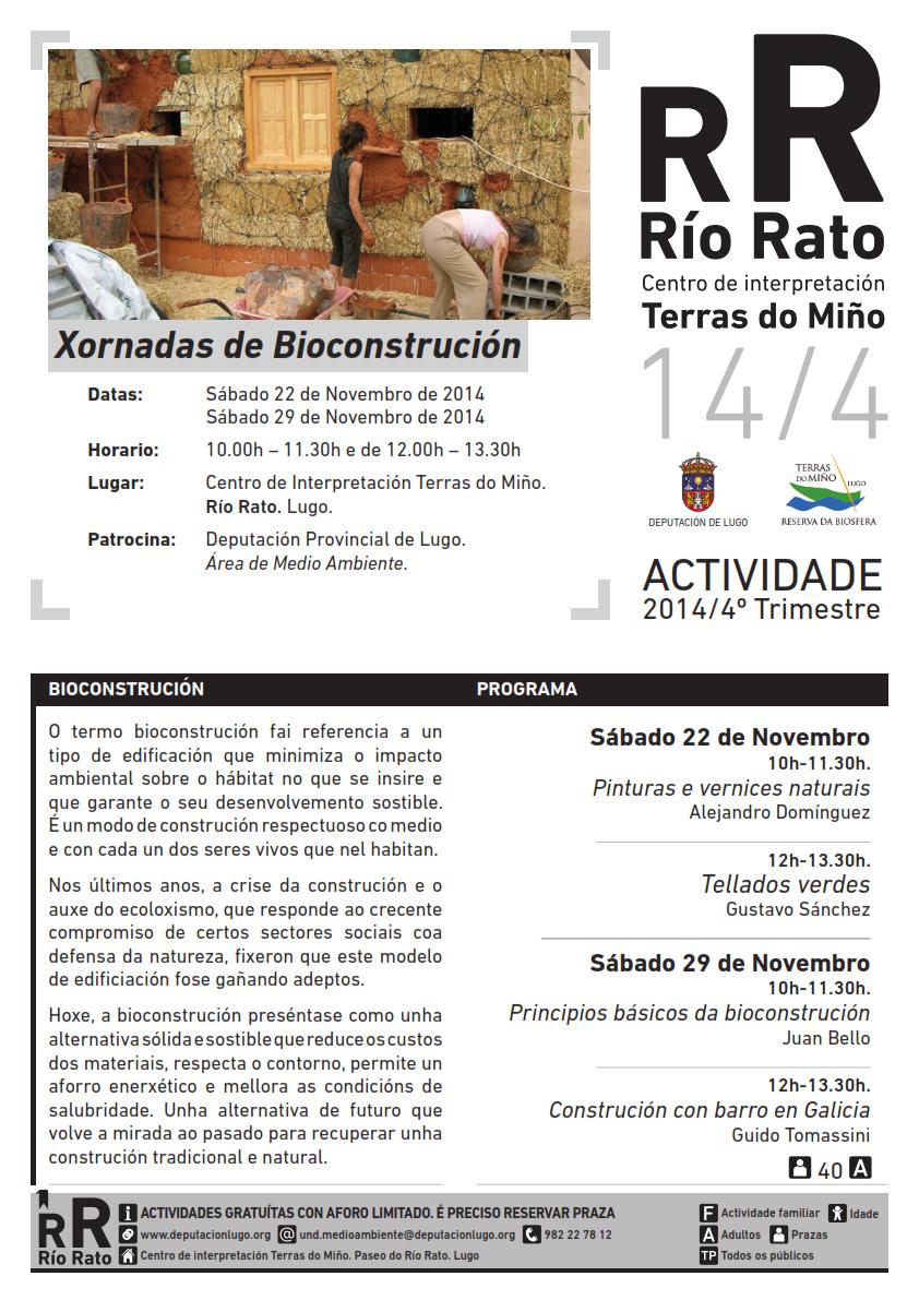 Chega a bioconstrución ao Río Rato