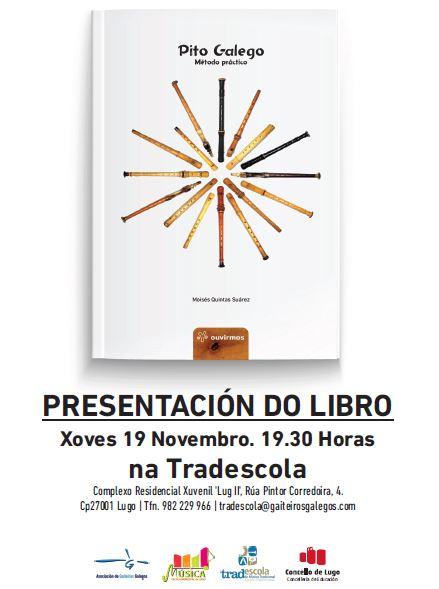 """Presentación do """"Pito Galego"""" en Lugo"""